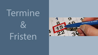 bewerbung abbildung termine und fristen auf blauem hintergrund mit einer abbildung von einem kalender - Uni Koln Bewerbung